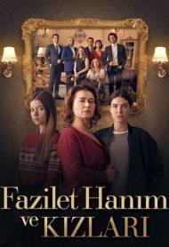 Fazilet Hanim ve Kizlari subtitrat